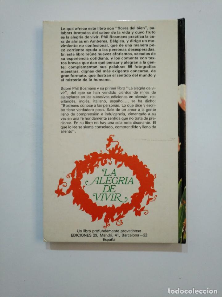 Libros de segunda mano: LAS FLORES DEL BIEN. - PHIL BOSMANS. TDK374 - Foto 2 - 154743682