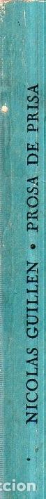 Libros de segunda mano: PROSA DE PRISA. CRONICAS. NICOLAS GUILLÉN. CON DEDICATORIA Y FIRMA DEL AUTOR. 1962. 1ª EDICION. - Foto 6 - 154751054