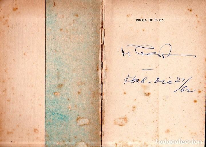 Libros de segunda mano: PROSA DE PRISA. CRONICAS. NICOLAS GUILLÉN. CON DEDICATORIA Y FIRMA DEL AUTOR. 1962. 1ª EDICION. - Foto 2 - 154751054
