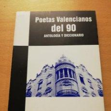 Libros de segunda mano: POETAS VALENCIANOS DEL 90. ANTOLOGÍA Y DICCIONARIO (INSTITUTO DE ESTUDIOS MODERNISTAS). Lote 154953234