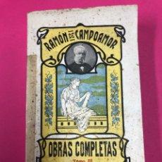 Libros de segunda mano: RAMON DE CAMPOAMOR - OBRAS COMPLETAS. TOMO III. SOPENA. Lote 155002788