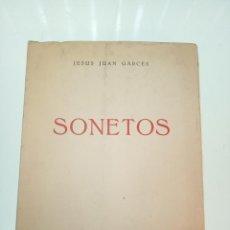 Libros de segunda mano: SONETOS - JESÚS JUAN GARCES - FIRMADO Y DEDICADO - COLECCIÓN GARCILASO - MADRID - 1972 -. Lote 155478058