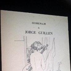 Libros de segunda mano: HOMENAJE A JORGE GUILLEN. MALAGA 1983. VICENTE ALEIXANDRE.. Lote 155609602