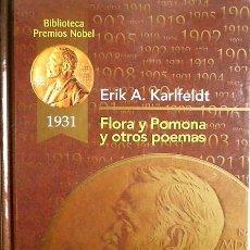 Libros de segunda mano: FLORA Y POMONA Y OTROS POEMAS - ERIK A. KARLFELDT - PREMIOS NOBEL 1931. Lote 155732982