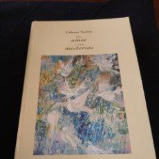 Libros de segunda mano: DEL AMOR Y SUS MISTERIOS. ANTOLOGÍA POÉTICA. CELESTE TORRES. Lote 155919745