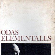 Libros de segunda mano: PABLO NERUDA : ODAS ELEMENTALES (SEIX BARRAL, 1977). Lote 155965986