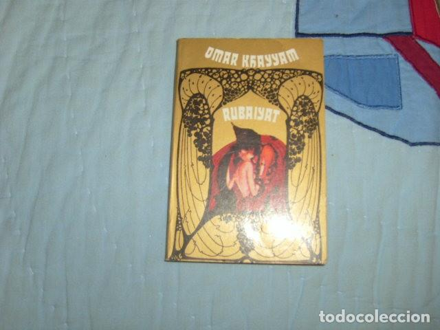 RUBAIYAT , OMAR KHAYYAM (Libros de Segunda Mano (posteriores a 1936) - Literatura - Poesía)