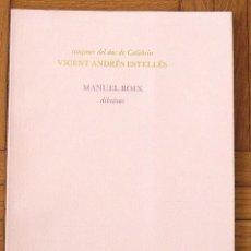 Libros de segunda mano: CANÇONER DEL DUC DE CALÀBRIA. VICENT ANDRÉS ESTELLÉS. DIBUIXOS MANUEL BOIX. EDITORIAL DRUÏDA. 1984.. Lote 157335630
