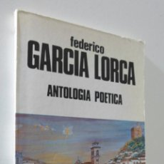 Libros de segunda mano - GARCÍA LORCA: ANTOLOGÍA POÉTICA - GARCÍA LORCA, FEDERICO - 157669342