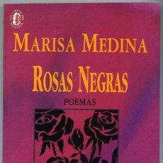 Libros de segunda mano: LIBRO - ROSAS NEGRAS - POEMAS - MARISA MEDINA - HUERGA FIERRO - 1995. Lote 157679654