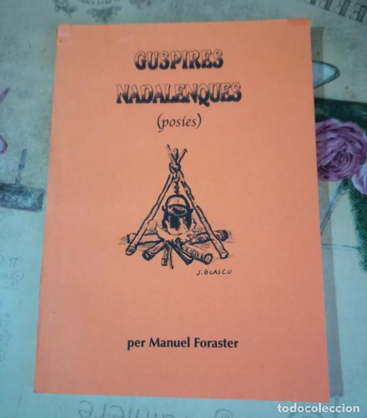 GUSPIRES NADALENQUES - MANUEL FORASTER - EN CATALÀ (Libros de Segunda Mano (posteriores a 1936) - Literatura - Poesía)