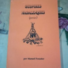 Libros de segunda mano: GUSPIRES NADALENQUES - MANUEL FORASTER - EN CATALÀ. Lote 158146910