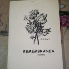 Libros de segunda mano: REMEMBRANÇA - MANUEL FORASTER - EN CATALÀ. Lote 158148318