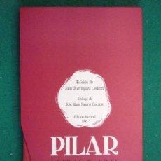 Libros de segunda mano: PILAR, LETRAS Y ARTE / EDICIÓN DE JUAN DOMÍNGUEZ LASIERRA / EDICIÓN FACSÍMIL 1945 . Lote 158626358