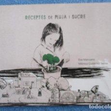 Libros de segunda mano: RECEPTES DE PLUJA I SUCRE - MONICA GUTIERREZ SERNA. Lote 184287037