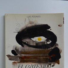 Libros de segunda mano: LUIS ROSALES. EL CONTENIDO DEL CORAZÓN. ED. CULTURA HISPÁNICA. POESÍA. CENTRO IBEROAMERICANO, 1978.. Lote 158831586