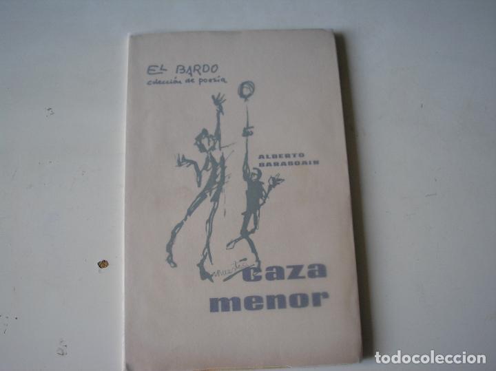 CAZA MENOR.- ALBERTO BARASOAIN.- EL BARDO,1964, 1ª EDIC. (Libros de Segunda Mano (posteriores a 1936) - Literatura - Poesía)