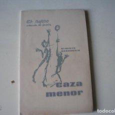 Libros de segunda mano: CAZA MENOR.- ALBERTO BARASOAIN.- EL BARDO,1964, 1ª EDIC.. Lote 158894210