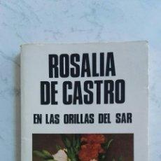 Libros de segunda mano: EN LAS ORILLAS DEL SAR ROSALIA DE CASTRO. Lote 158984461