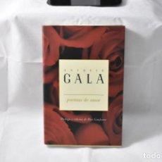 Libros de segunda mano: POEMAS DE AMOR - GALA, ANTONIO. Lote 159111836
