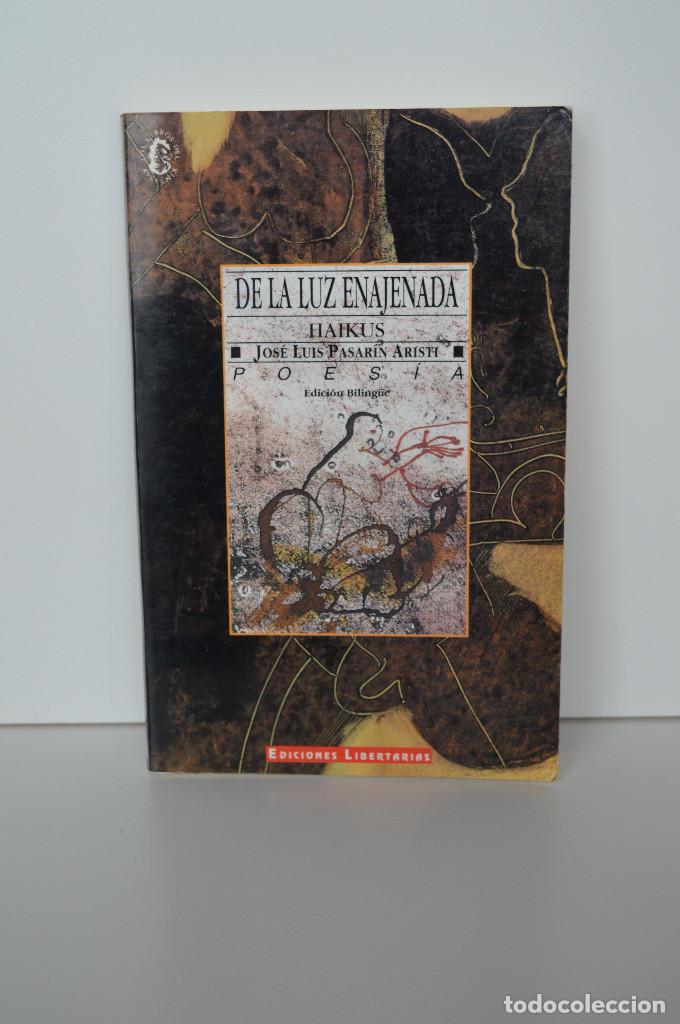 DE LA LUZ ENAJENADA. HAIKUS. JOSE LUIS PASARIN ARISTI. EDICION EUSKERA-CASTELLANO, ILUSTRADA. 1993. (Libros de Segunda Mano (posteriores a 1936) - Literatura - Poesía)
