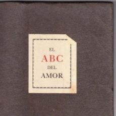 Libros de segunda mano: EL ABC DEL AMOR - SELECCION DE POESIAS AMOROSAS - NEUFVILLE 1964. Lote 159328242