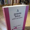 Libros de segunda mano: A POESÍA LÍRICA. GALEGO - PORTUGUESA. GIUSEPPE TAVANI. Lote 161164192