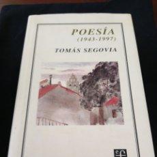 Libros de segunda mano: POESÍA (1943-1997). TOMÁS SEGOVIA. Lote 159385513