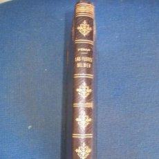 Libros de segunda mano: LAS FLORES DEL BIEN PEMAN 1946 MONTANER Y SIMON ENCUADERNACIÓN EN PIEL. Lote 159406726