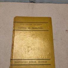 Libros de segunda mano: VIVANCO, LUIS FELIPE: CANTOS DE PRIMAVERA. MADRID, HÉROE, 1936. 1.ª ED.. Lote 159450074