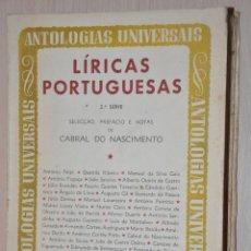 Libros de segunda mano: LIRICAS PORTUGUESAS SEGUNDA SERIE, CABRAL DO NASCIMIENTO, VER TARIFAS ECONOMICAS ENVIOS. Lote 159484910
