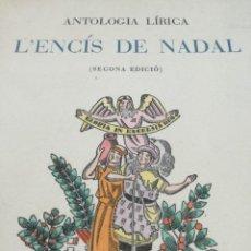 Libros de segunda mano: L'ENCÍS DE NADAL (1946) - EJEMPLAR NUMERADO (59), EN PAPEL DE HILO. Lote 159672054