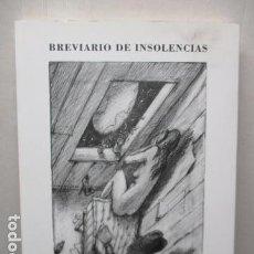 Libros de segunda mano: BREVIARIO DE INSOLENCIAS. ALEXANDER KATZOWICZ - DEDICADO Y FIRMADO POR EL AUTOR.. Lote 159719758