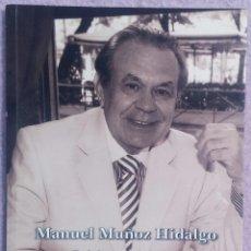 Libros de segunda mano: PRISIONES DEL AIRE - MANUEL MUÑOZ HIDALGO (SIAL, 2008) /// POESÍA / POEMAS / LÍRICA / TEMBLOR LLAMA. Lote 160000974
