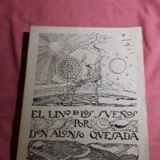 Libros de segunda mano: EL LINO DE LOS SUEÑOS POR ALONSO QUESADA (FACSÍMIL 1976). UNAMUNO. NESTOR DE LA TORRE. CANARIAS. Lote 160188406