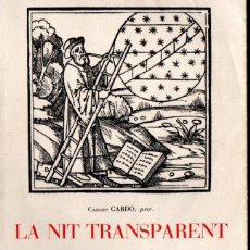 Libros de segunda mano: CARLES CARDÓ : LA NIT TRANSPARENT (ARIEL, 1957) CATALÀ. Lote 160457078