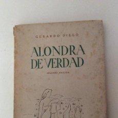Libros de segunda mano: ALONDRA DE VERDAD 2ª EDICIÓN GERARDO DIEGO 1943. Lote 160514754