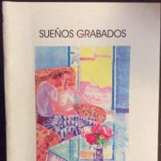 Libros de segunda mano: SUEÑOS GRABADOS. POESÍAS 2000-2004. ÁLVARO MORALES. 2004. DEDICADO POR EL AUTOR.. Lote 160641848