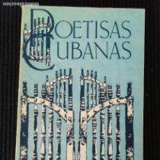 Libros de segunda mano: POETISAS CUBANAS. EDITORIAL LETRAS CUBANAS. LA HABANA 1985.. Lote 160749690