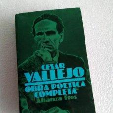 Libros de segunda mano: CÉSAR VALLEJO: OBRA POÉTICA COMPLETA ALIANZA TRES. Lote 160836870