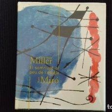 Libros de segunda mano: EL SOMRIURE AL PEU DE L'ESCALA. HENRRY MILLER, DIBUJOS JOAN MIRO. CIRCULO DE LECTORES 1999.. Lote 161092374