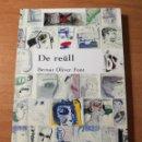 Libros de segunda mano: BERNAT OLIVER FONT DE REÜLL. Lote 161172446