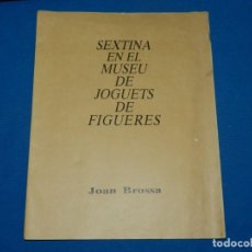 Libros de segunda mano: (M) JOAN BROSSA - SEXTINA EN EL MUSEU DE JOGUETS DE FIGUERES 1988 - EDITAT EN BRAILLE. Lote 161222870