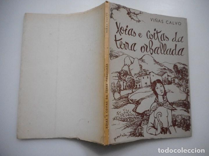 VIÑAS CALVO XOIAS E COITAS DA TERRA ORBALLADA Y93698 (Libros de Segunda Mano (posteriores a 1936) - Literatura - Poesía)