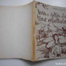 Libros de segunda mano: VIÑAS CALVO XOIAS E COITAS DA TERRA ORBALLADA Y93698 . Lote 161230762