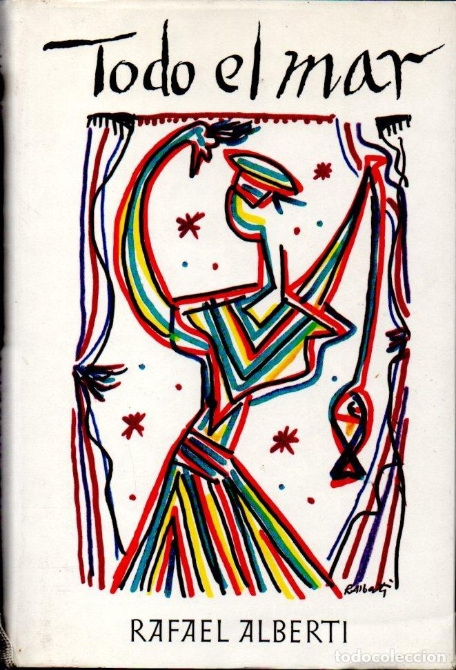 RAFAEL ALBERTI : TODO EL MAR (CÍRCULO, 1986) (Libros de Segunda Mano (posteriores a 1936) - Literatura - Poesía)