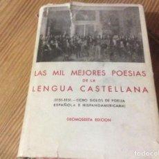 Libros de segunda mano: LAS MIL MEJORES POESIAS DE LA LENGUA CASTELLANA. Lote 162424258