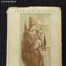 Libros de segunda mano: PRIMER LIBRO DE POEMAS. JOSE GARCIA NIETO. EDIT. AFRODISIO AGUADO 1951.. Lote 162643914