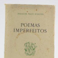 Libros de segunda mano: POEMAS IMPERFEITOS, JOAQUIM PAÇO D'ARCOS, 1952, EDIÇOES SIT, CON DEDICATORIA DEL AUTOR, LISBOA.. Lote 163341014