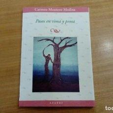 Libros de segunda mano: PASOS EN RIMA Y PROSA. CARMEN MONTEO MEDINA. EDITORIAL AZARBE. Lote 163539538